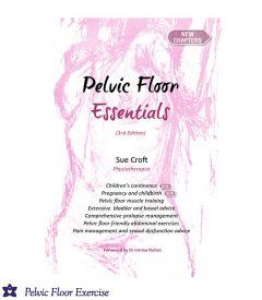 Pelvic Floor Essentials by Sue Croft*